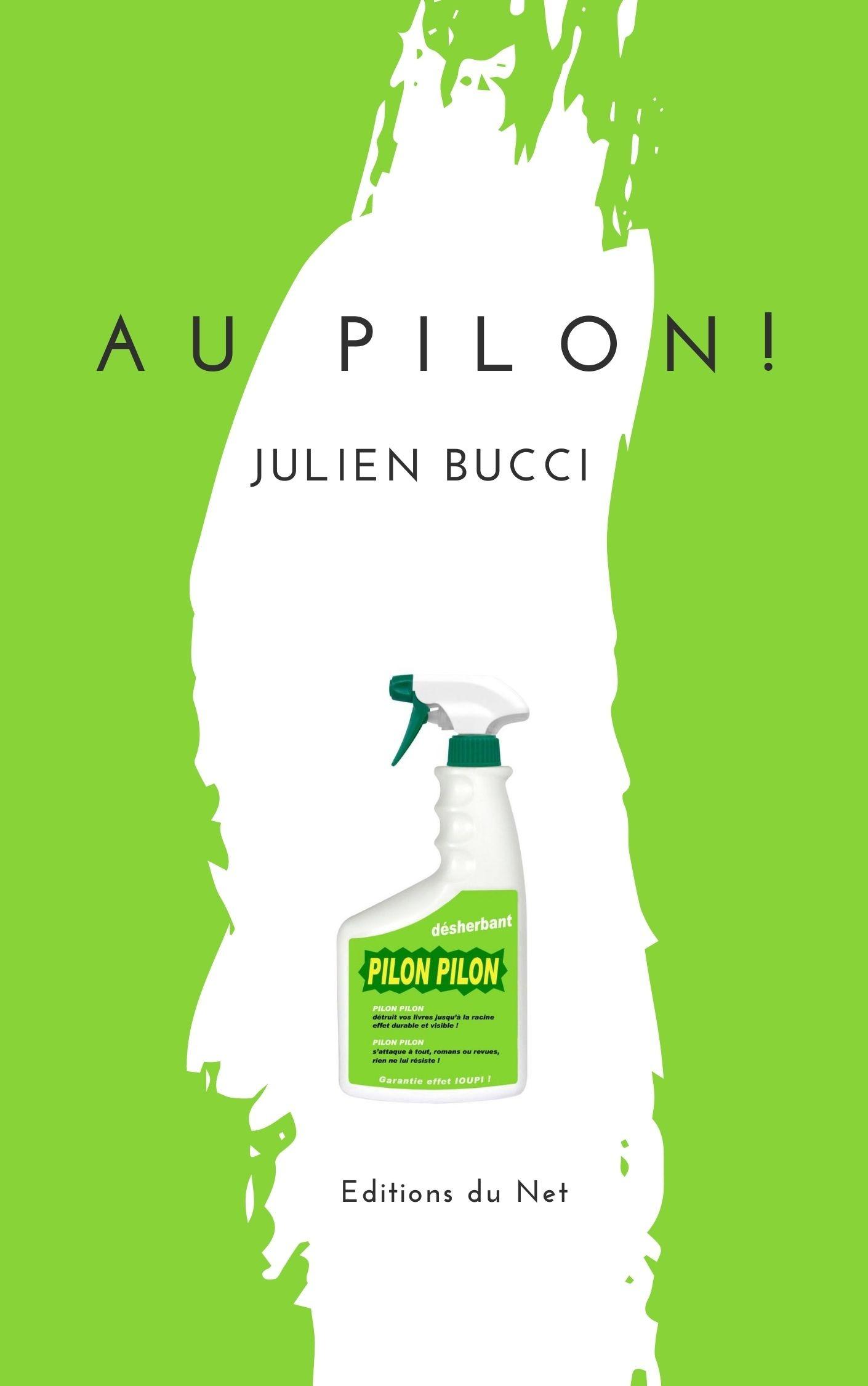 Au pilon, de Julien Bucci